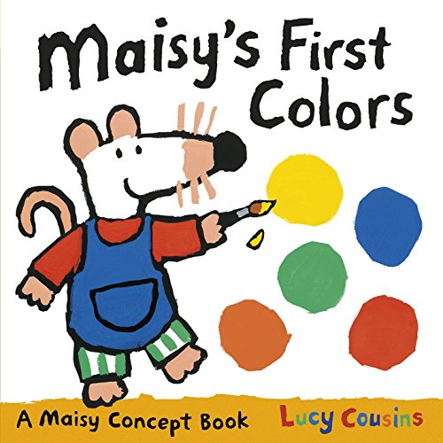 Maisy's First Colors: A Maisy Concept Book