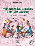 Programa de Enseñanza de Habilidades de Interacción Social (PEHIS). Para niños y niñas en edad escolar: Para niños/as y adolescentes: 5 (Entrenamiento en competencia social)