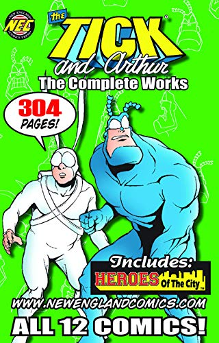 The TICK and ARTHUR The Complete Works (The TICK and ARTHUR...