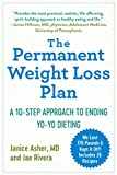 The Permanent Weight Loss Plan: A 10-Step Approach to Ending Yo-Yo Dieting