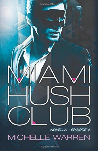 Download Miami Hush Club 1507545975