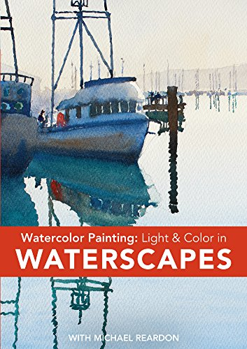 Watercolor Painting - Light and Color in Waterscapes