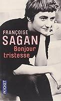 Bonjour Tristesse (French Edition) by Francoise Sagan(2010-08-19)