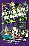 Historietas de España a toda leche (Humor)