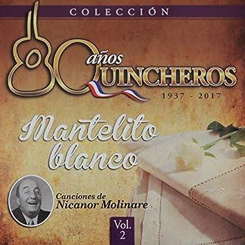 80 Años Quincheros - Mantelito Blanco (Remastered)