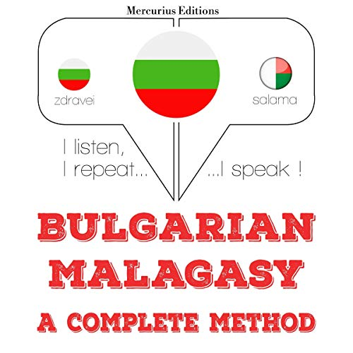 Bulgarian - Malagasy. A complete method cover art