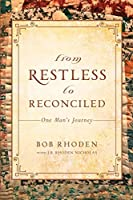 From Restless To Reconciled