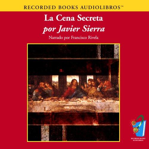 La Cena Secreta (Texto Completo) [The Secret Dinner ] cover art