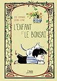 L'enfant et le bonsaï