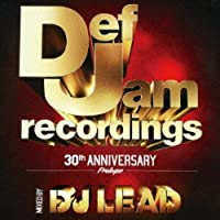 Def Jam 30th Anniversary-prologue-mixed by DJ LEAD