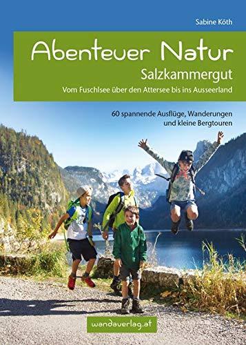 Abenteuer Natur Salzkammergut