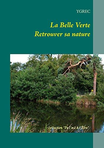 La Belle Verte: Retrouver sa nature