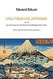 Dieu pour les Japonais: Suivi de La connaissance de l'âme et le dialogue des morts