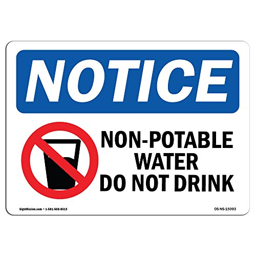 OSHA Notice Signs - Non-Potable Water Do Not Drink Sign with Symbol   Extremely Durable Made in The USA Signs or Heavy Duty Vinyl Label   Protect Your Warehouse & Business