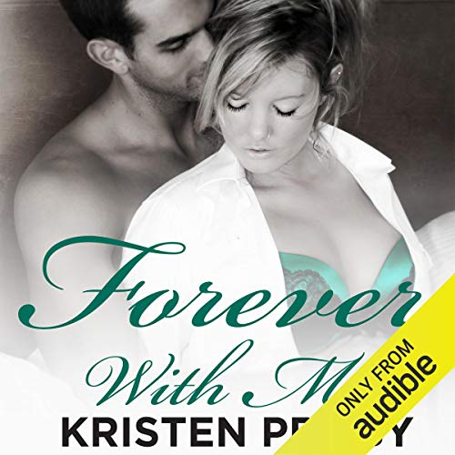 Forever with Me Audiobook By Kristen Proby cover art