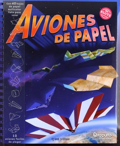 Aviones De Papel/ Klutz book of Paper airplanes