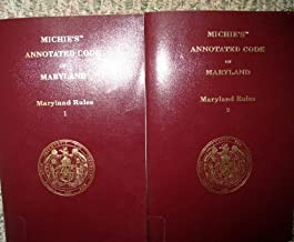 2011 Maryland Rules 1 and 2 (Michie's Annotated Code of Maryland)