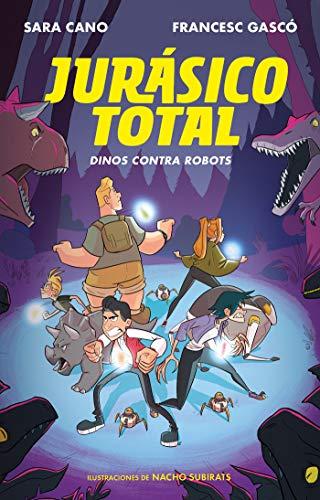 Dinos contra robots (Serie Jurásico Total 2)