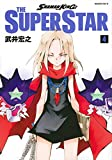SHAMAN KING THE SUPER STAR(4) (マガジンエッジKC)