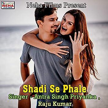Shadi Se Phale