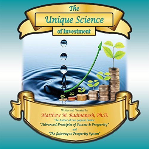 The Unique Science of Investment audiobook cover art
