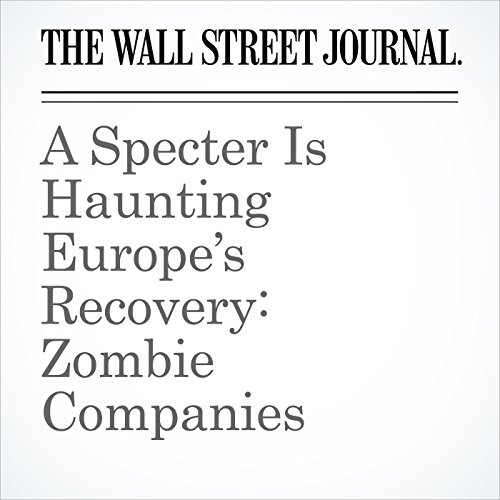 A Specter Is Haunting Europe's Recovery: Zombie Companies copertina