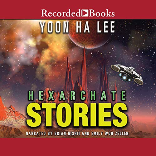 Hexarchate Stories audiobook cover art