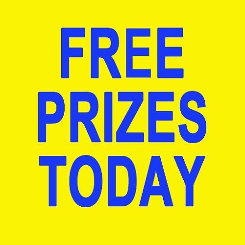 Free Prizes Today