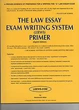 LEEWS: The Law Essay Exam Writing System Primer Eighth Edition