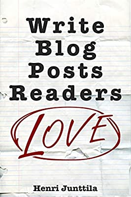 Write Blog Posts Readers Love front cover