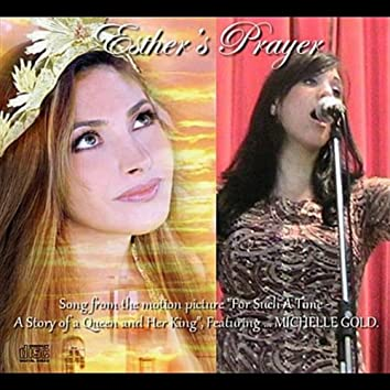ESTHER'S PRAYER (FOR SUCH A TIME AS THIS) - SINGLE