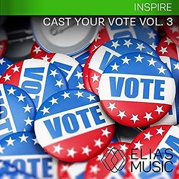 Cast Your Vote, Vol. 3