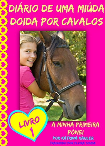 Diário de uma Miúda Doida por Cavalos (Portuguese Edition)