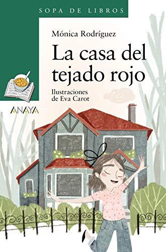 La casa del tejado rojo (LITERATURA INFANTIL - Sopa de Libros)