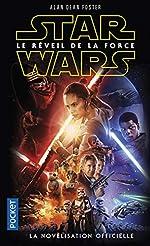 Star Wars Episode VII - Le Réveil de la Force d'Alan Dean FOSTER