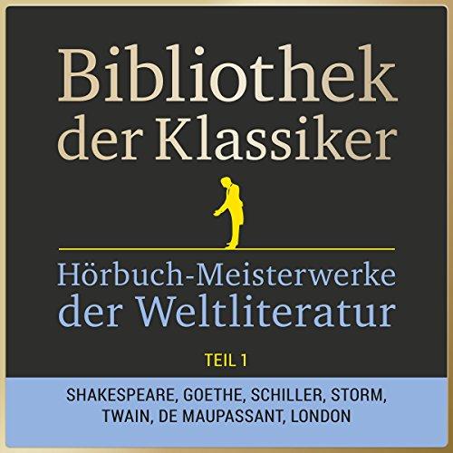 Couverture de Hörbuch-Meisterwerke der Weltliteratur, Teil 1