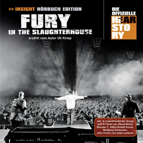 Fury In The Slaughterhouse. Die offizielle Hearstory Titelbild
