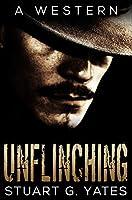 Unflinching: Premium Hardcover Edition