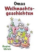 Omas: Weihnachtsgeschichten