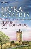 Spuren der Hoffnung von Nora Roberts