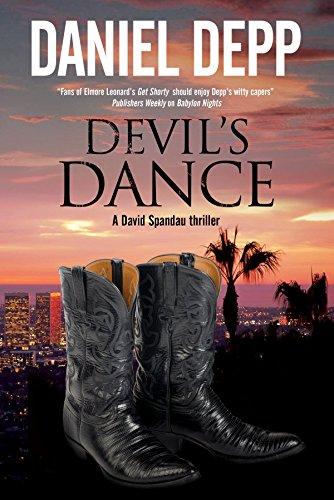 Devil's Dance: A Hollywood-based David Spandau thriller (A David Spandau Mystery Book 3) (English Edition)