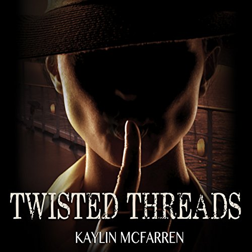Twisted Threads audiobook cover art