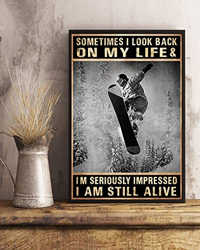 Some Times I Look Back on My Life and I'm Seriously Impressed - Wall Art & Wall Decor & Painting for College Dorm – Office Decor - Makeup Room Decor - Dorm Room Poster