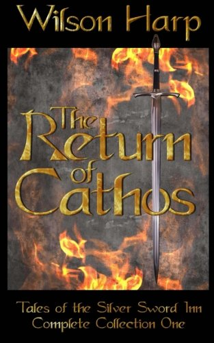 Download The Return of Cathos: Tales of the Silver Sword Inn Complete Collection One 1492192031