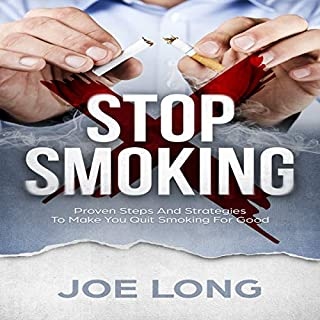 Stop Smoking: Proven Steps and Strategies to Make You Quit Smoking for Good audiobook cover art