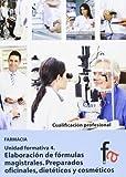 Elaboración De Fórmulas Magistrales 4 (CERTIFICADOS PROFESIONALES)