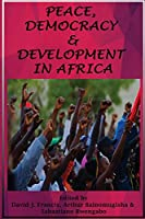 Peace, Democracy and Development in Africa