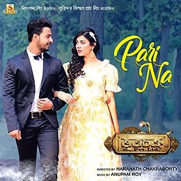 """Pari Na (From """"Bhootchakro Pvt. Ltd."""") - Single"""