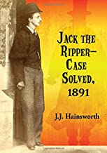 Jack the Ripper: Case Solved 1891