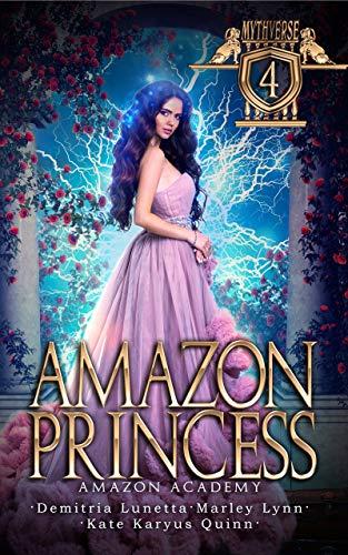 Amazon Princess: Amazon Academy (Mythverse Book 4) (English Edition)